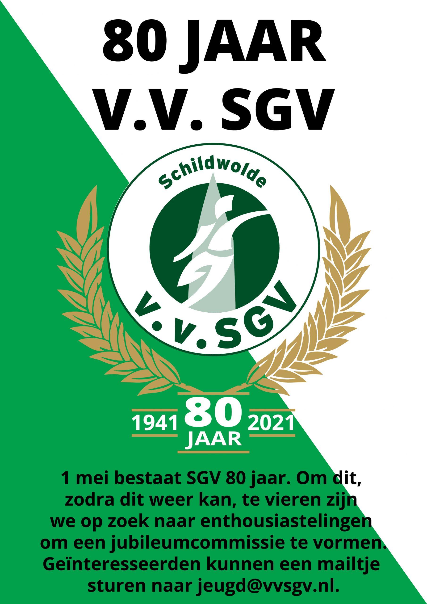 80 jaar V.V. SGV